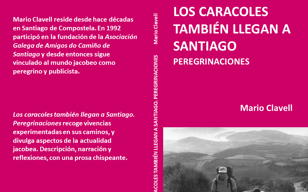 Mario Clavell: The snails also arrive in Santiago